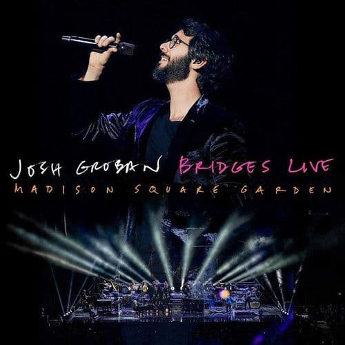 Josh Groban<br>Bridges Live: Madison Square Garden<br>CD + DVD